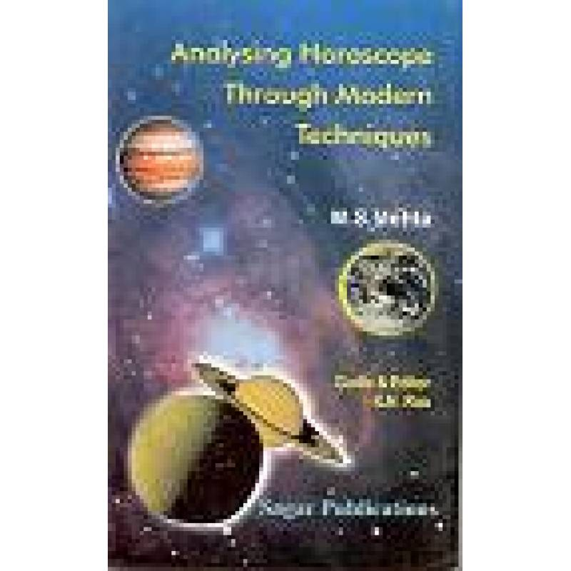 ANALYSING HOROSCOPE THROUGH MODERN TECHNIQUES- BY M.S.MEHTA