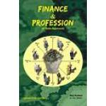FINANCE & PROFESSION A VEDIC APPROACH- BY RAJ KUMAR