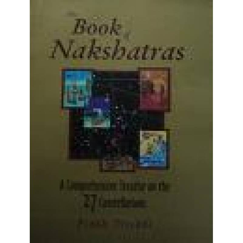 THE BOOK OF NAKSHATRA- BY PRASH TRIVEDI